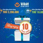 Tưng bừng quà tặng chào mừng khách hàng Ví Việt thứ 2.200.000