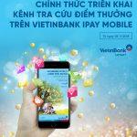 Ra mắt chức năng VietinBank Loyalty trên iPay Mobile