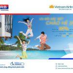 Chào hè 2018 cùng Vietnam Airlines dành cho khách hàng VRB