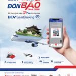 Quét QR Pay trên BIDV SmartBanking, đón bão quà tặng