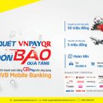 Đón bão quà tặng khi quét VNPAYQR trên ứng dụng IVB Mobile Banking