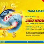 Nam A Bank miễn phí dịch vụ Chuyển tiền quốc tế siêu nhanh – Nhận ngay trong ngày