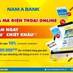 Nam A Bank chiết khấu ngay 10% cho khách hàng mua mã thẻ điện thoại online