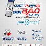 Đón bão quà tặng khi quét VNPayQR trên ứng dụng NCB Smart