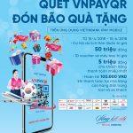 Quét VNPAYQR, đón bão quà tặng cùng VietinBank