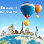 Chuyển tiền quốc tế - Nhận quà MB
