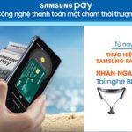 Thanh toán qua Samsung Pay - Nhận tai nghe Bluetooth Samsung Level U Pro với thẻ Sacombank