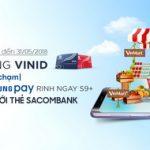 Cùng VinID chạm Samsung Pay rinh ngay S9+ với thẻ Sacombank