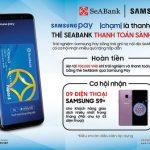 Cơ hội nhận Samsung S9+ dành cho chủ thẻ SeABank thanh toán qua Samsung Pay