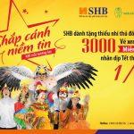 SHB tặng 3.000 vé xem nhạc kịch miễn phí dịp Tết Thiếu nhi