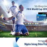 Sôi động cùng FIFA World Cup 2018 và Viet Capital Bank