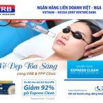 Ưu đãi cho chủ thẻ Visa VRB - Giảm 92% gói Express Clean tại PPP Clinic