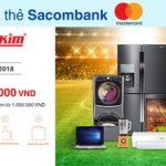 Nguyễn Kim tặng 100.000 VND khi thanh toán bằng QR với thẻ Sacombank Mastecard