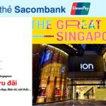 The Great Singapore Sale 2018 với thẻ Sacombank UnionPay