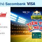 Tiên tri bóng đá cùng Nguyễn Kim với thẻ Sacombank