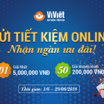 Ví Việt: Gửi tiết kiệm online, nhận ngàn ưu đãi