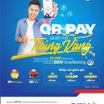 Quét mã trúng vàng – Vô vàn quà tặng khi thanh toán QR Pay với BIDV SmartBanking