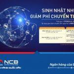 NCB miễn 100% phí chuyển tiền quốc tế