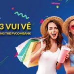 Thứ 3 vui vẻ shopping cùng thẻ PVcomBank