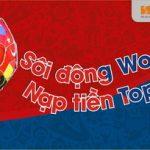 Sôi động World Cup - Nạp tiền Topup cùng SHB