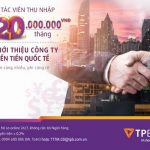 Thu nhập lên đến 20 triệu/tháng khi giới thiệu Công ty Chuyển tiền quốc tế qua TPBank
