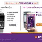 Ưu đãi thẻ TPBank trên app Samsung Pay, nhận hoàn tiền lên đến 1 triệu đồng