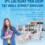 Trả góp học phí với lãi suất 0% tại Wall Street English cùng VietinBank