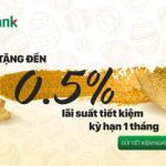 Tặng tới 0,5% lãi suất gửi tiết kiệm cho khách hàng cá nhân của VPBank