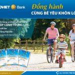 Nhận ngàn quà tặng bé yêu khi gửi tiết kiệm chắp cánh tương lai cùng BaoViet Bank