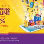 Giảm ngay tới 15% chi tiêu online cho thẻ tín dụng TPBank