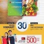Hoàn tiền 30% giá trị hóa đơn Vinmart khi thanh toán bằng thẻ VietABank