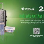 Gửi tiết kiệm ngay - Nhận quà liền tay tại VPBank