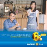 BaoViet Bank cho vay ưu đãi cá nhân kinh doanh