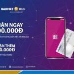 Tặng ngay 100.000 VNĐ cho chủ thẻ BaoViet Bank khi liên kết với ví Momo
