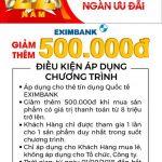 Sinh nhật vàng ngàn ưu đãi tại Nguyễn Kim cùng Eximbank