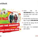 SeABank triển khai chương trình ưu đãi Quẹt thẻ SeABank - Tưng bừng ưu đãi