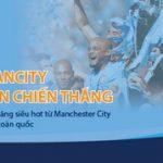 Đón Cúp Ngoại Hạng Anh cùng SHB: Trao quà Man City – Trọn niềm tin chiến thắng