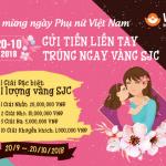 Ví Việt chào mừng 20/10 – Gửi tiền liền tay, trúng ngay vàng SJC
