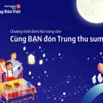 Ngân hàng Bản Việt cùng bạnN đón trung thu sum vầy