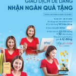 Giao dịch dễ dàng - Nhận ngàn quà tặng cùng VietinBank
