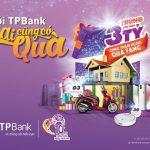 Cơ hội trúng ngôi nhà thông minh trị giá 3 tỷ VNĐ và hàng trăm ngàn phần quà hấp dẫn với TPBank