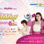 Quà tặng 1 triệu đồng cho khách hàng BaoViet Bank liên kết ví Momo