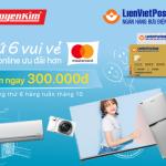 Thứ 6 vui vẻ - Ưu đãi cho thẻ LienVietPostBank MasterCard trên Nguyễn Kim