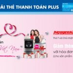 Nguyễn Kim tri ân phụ nữ Việt Nam - Ưu đãi thẻ thanh toán Plus