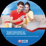Thanh toán QR Pay – Giảm 500.000 VNĐ cùng SCB