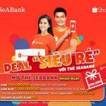Nhận hàng loạt ưu đãi tại Shopee với thẻ quốc tế SeABank