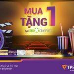 Mua 1 tặng 1 vé xem phim tại BHD Star với thẻ TPBank Visa Debit/Visa Cashfree