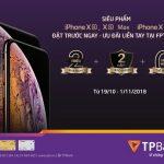 Giảm ngay 2,000,000 VND khi đặt trước iPhone Xs, Xs Max tại FPT Shop với thẻ tín dụng TPBank