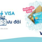 Miễn phí và hoàn tiền 300.000 VND với thẻ Visa OceanBank