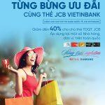 Ưu đãi hấp dẫn dành cho chủ thẻ JCB VietinBank